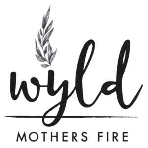Wyld Mothers Fire